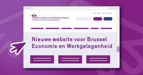 Een gloednieuwe website voor Brussel Economie en Werkgelegenheid